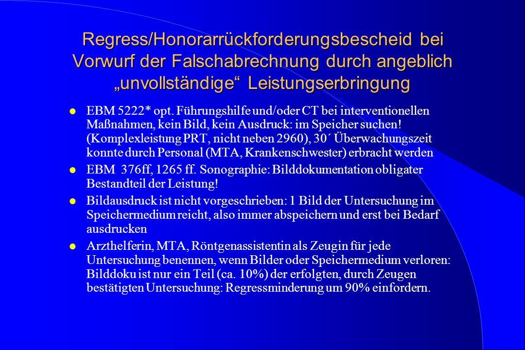 Regress/Honorarrückforderungsbescheid bei Vorwurf der Falschabrechnung durch angeblich unvollständige Leistungserbringung l EBM 5222* opt. Führungshil