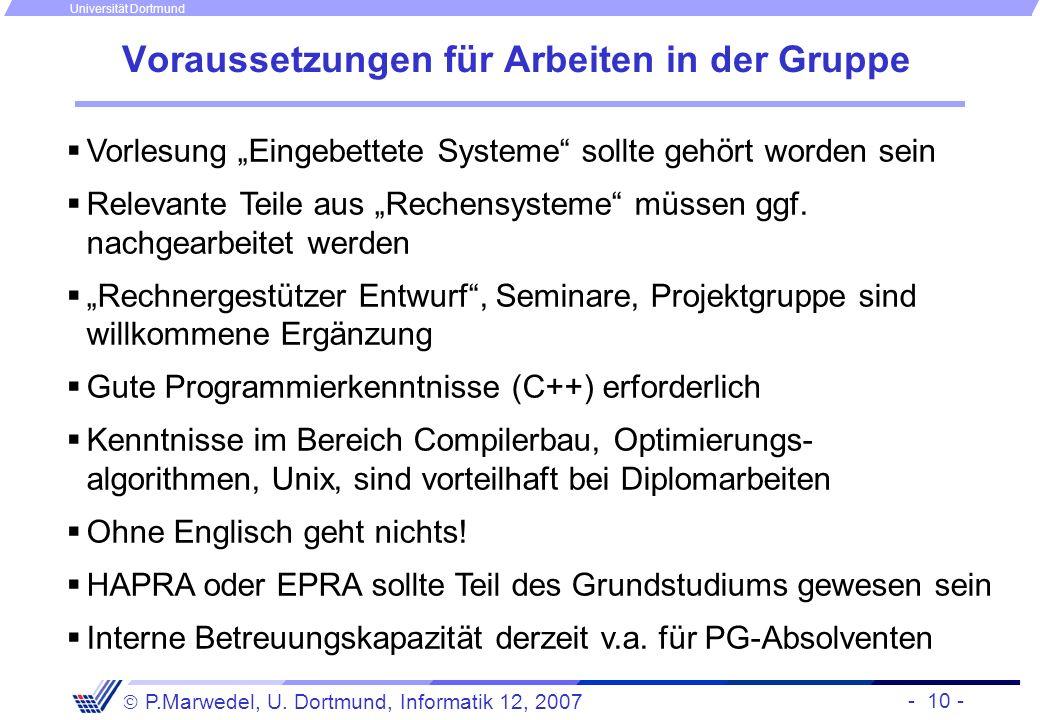 - 10 - P.Marwedel, U. Dortmund, Informatik 12, 2007 Universität Dortmund Voraussetzungen für Arbeiten in der Gruppe Vorlesung Eingebettete Systeme sol