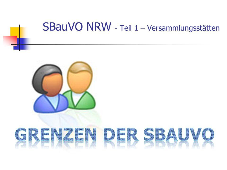 SBauVO NRW - Teil 1 – Versammlungsstätten