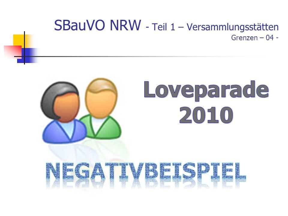 SBauVO NRW - Teil 1 – Versammlungsstätten Grenzen – 04 -