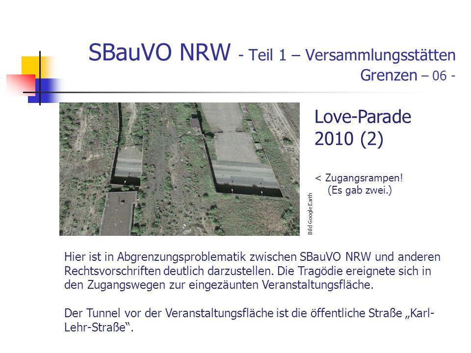 SBauVO NRW - Teil 1 – Versammlungsstätten Grenzen – 06 - Hier ist in Abgrenzungsproblematik zwischen SBauVO NRW und anderen Rechtsvorschriften deutlich darzustellen.