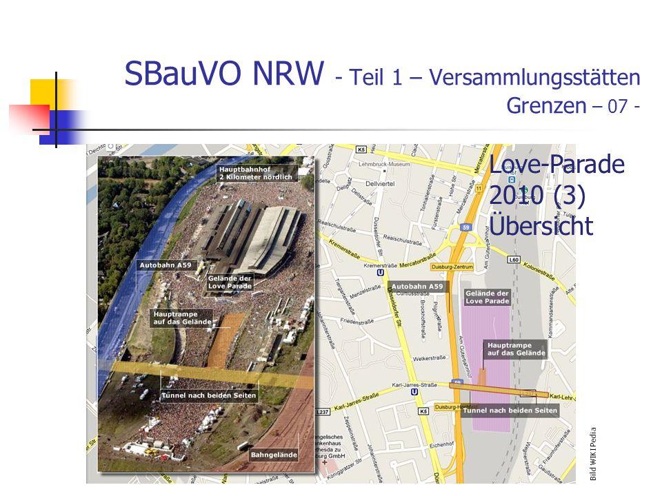 SBauVO NRW - Teil 1 – Versammlungsstätten Grenzen – 07 - Bild WIKI Pedia Love-Parade 2010 (3) Übersicht