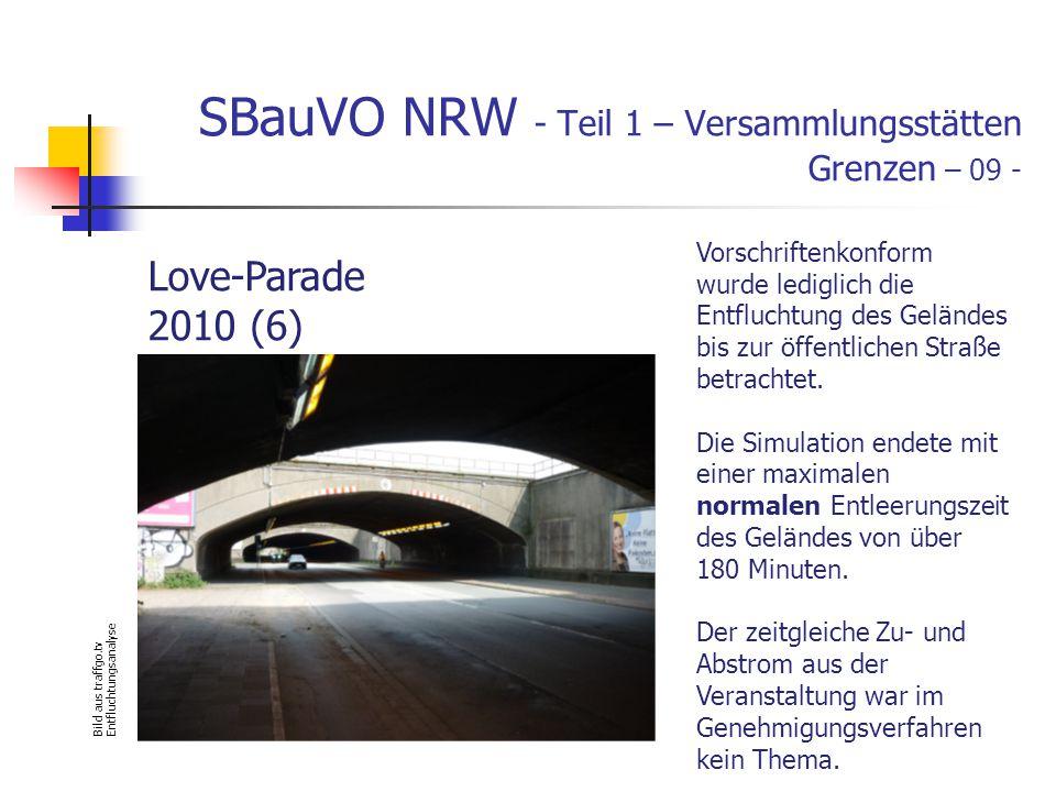 SBauVO NRW - Teil 1 – Versammlungsstätten Grenzen – 09 - Bild aus traffgo.tv Entfluchtungsanalyse Vorschriftenkonform wurde lediglich die Entfluchtung des Geländes bis zur öffentlichen Straße betrachtet.