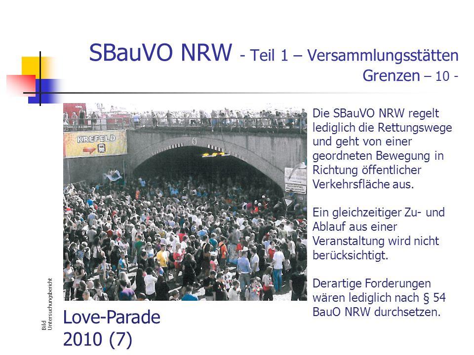 SBauVO NRW - Teil 1 – Versammlungsstätten Grenzen – 10 - Bild Untersuchungsbericht Die SBauVO NRW regelt lediglich die Rettungswege und geht von einer geordneten Bewegung in Richtung öffentlicher Verkehrsfläche aus.