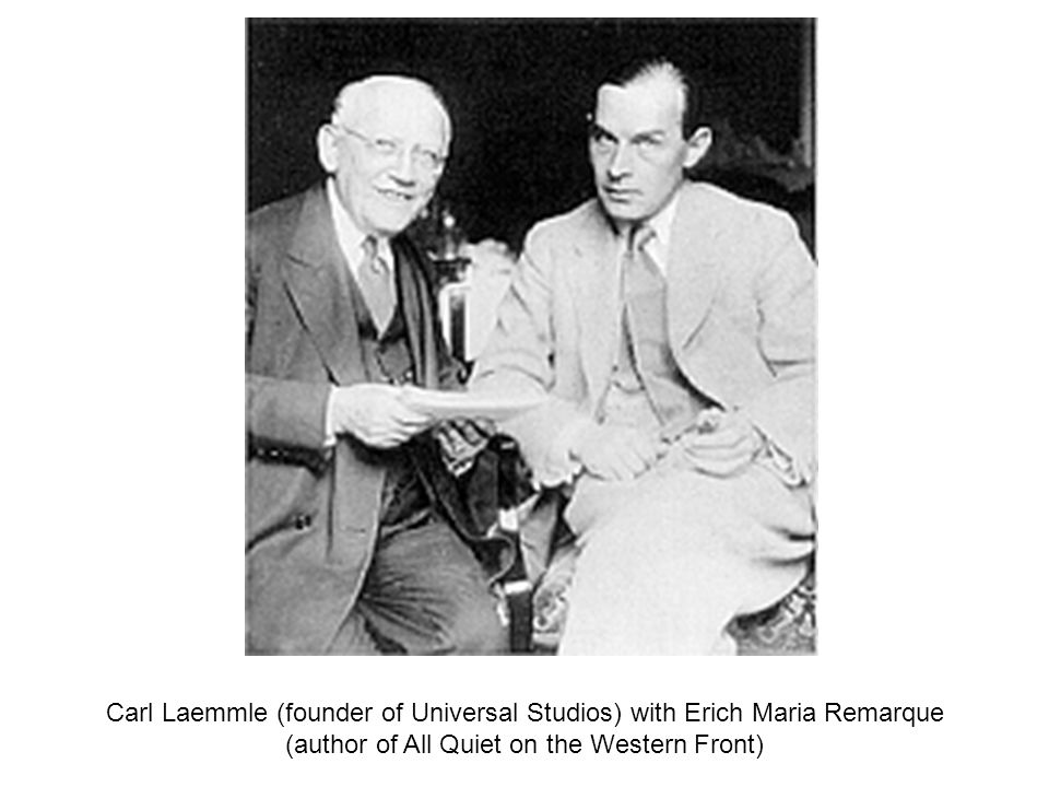 Carl Laemmle (founder of Universal Studios) with Erich Maria Remarque (author of All Quiet on the Western Front)