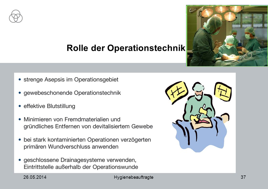 26.05.2014Hygienebeauftragte37 Rolle der Operationstechnik
