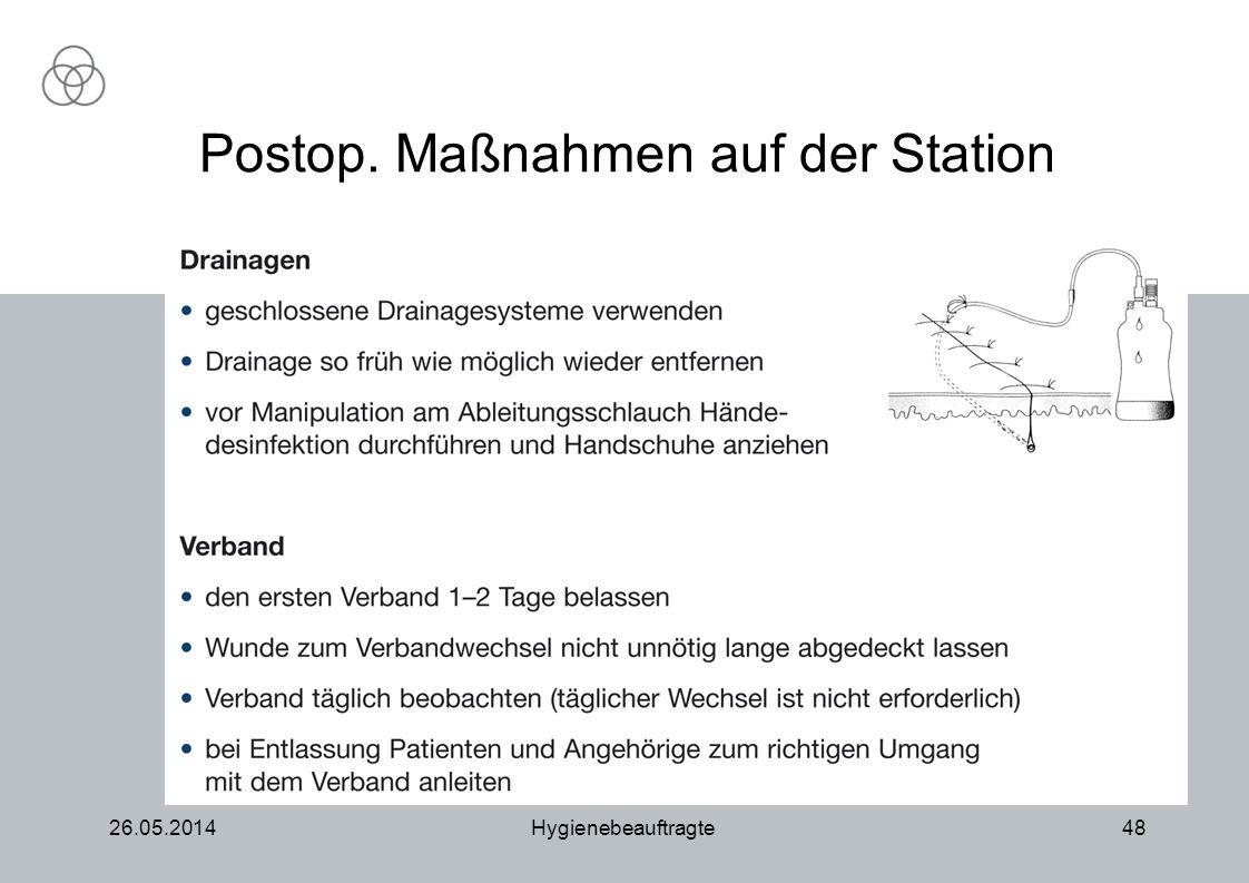 26.05.2014Hygienebeauftragte48 Postop. Maßnahmen auf der Station