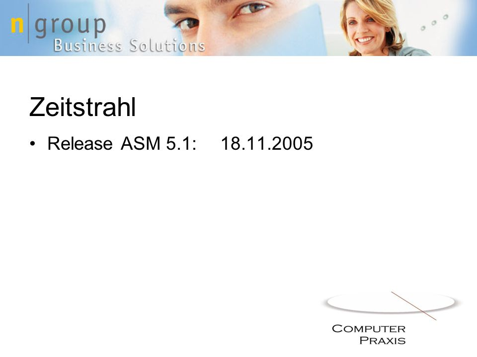 Zeitstrahl Release ASM 5.1: 18.11.2005