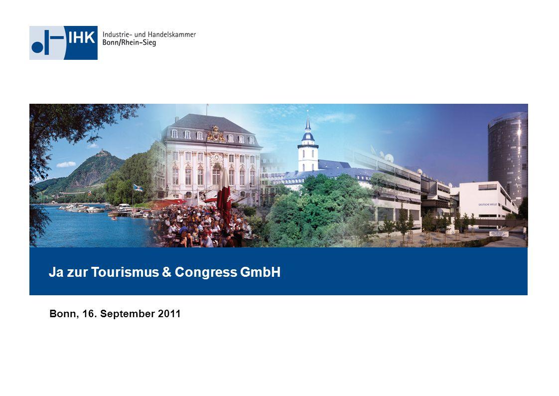 Ja zur Tourismus & Congress GmbH Bonn, 16. September 2011