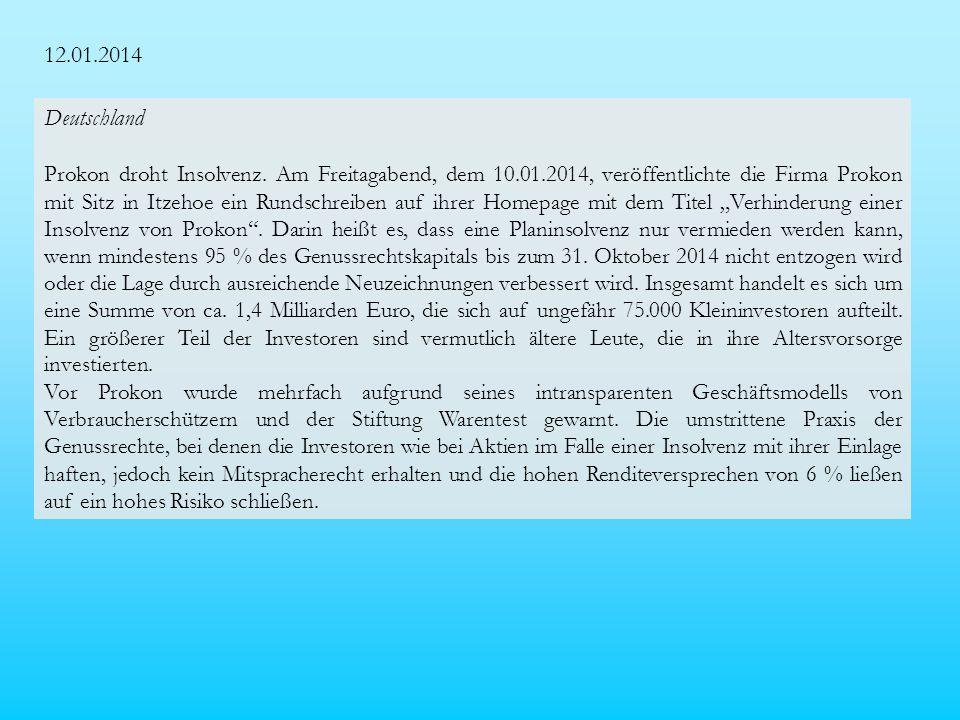 12.01.2014 Deutschland Prokon droht Insolvenz.