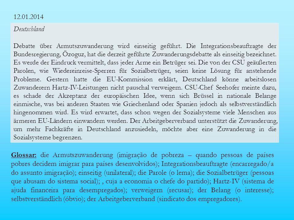 12.01.2014 Deutschland Debatte über Armutszuwanderung wird einseitig geführt.