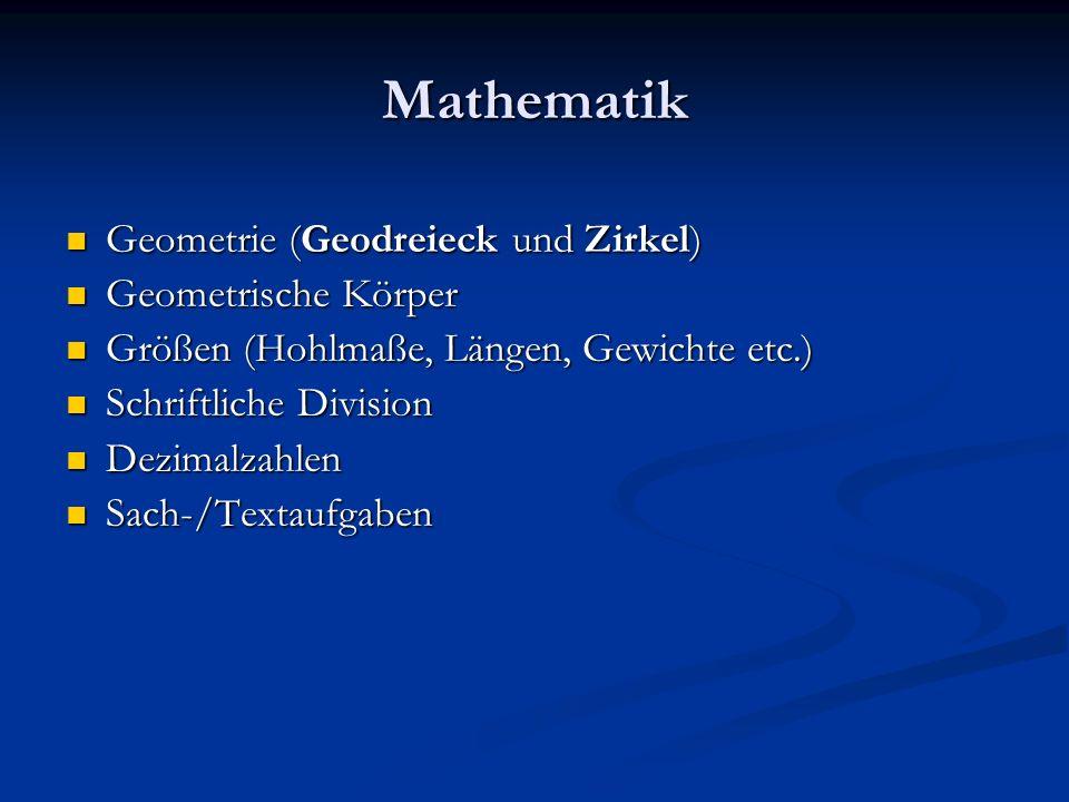 Mathematik Geometrie (Geodreieck und Zirkel) Geometrie (Geodreieck und Zirkel) Geometrische Körper Geometrische Körper Größen (Hohlmaße, Längen, Gewic