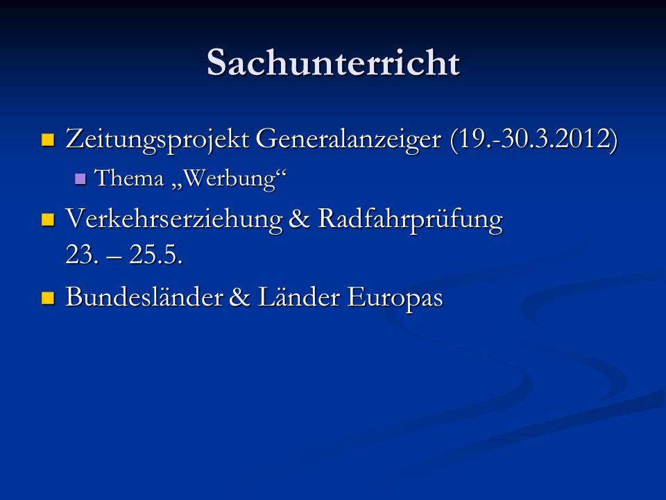 Sachunterricht Zeitungsprojekt Generalanzeiger (19.-30.3.2012) Zeitungsprojekt Generalanzeiger (19.-30.3.2012) Thema Werbung Thema Werbung Verkehrserz