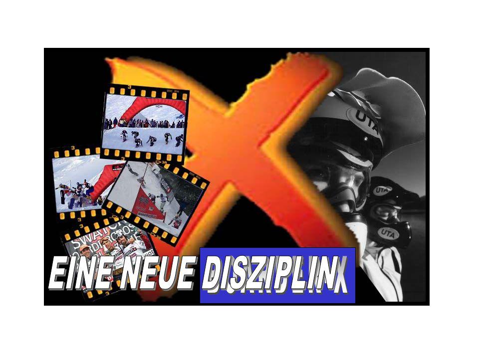 BOARDER-X WAR URFORM DANK DER SKIFAHRER - fuhren um STANGEN - daraus folgte RIESENSLALOM - PARALELLSLALOM usw.