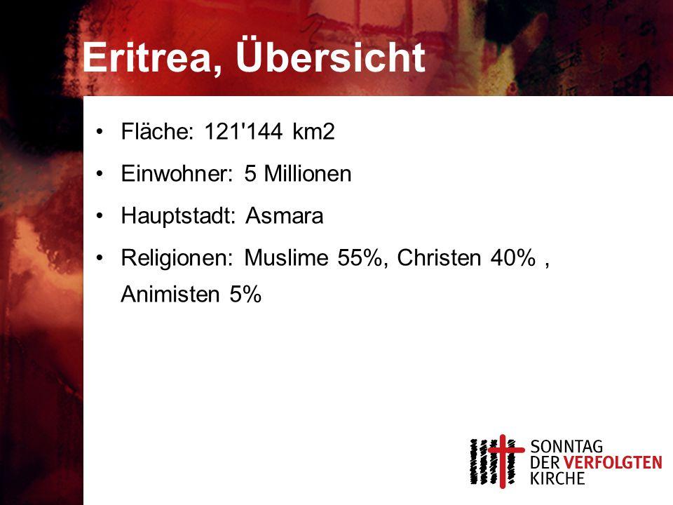 Eritrea, Übersicht Fläche: 121 144 km2 Einwohner: 5 Millionen Hauptstadt: Asmara Religionen: Muslime 55%, Christen 40%, Animisten 5%