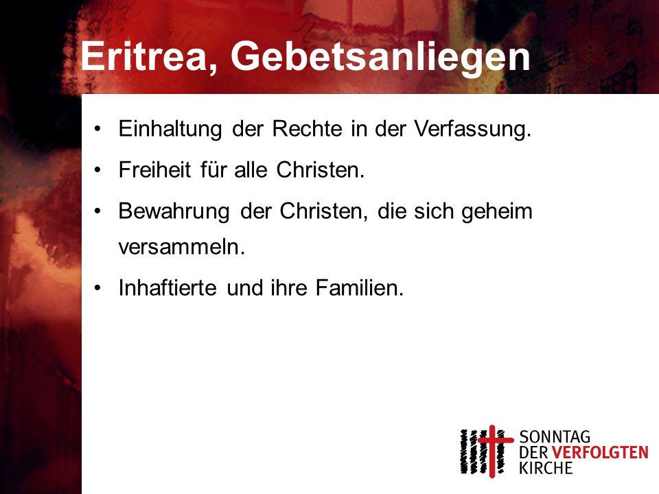 Eritrea, Gebetsanliegen Einhaltung der Rechte in der Verfassung.