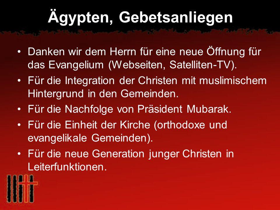 Ägypten, Gebetsanliegen Danken wir dem Herrn für eine neue Öffnung für das Evangelium (Webseiten, Satelliten-TV). Für die Integration der Christen mit