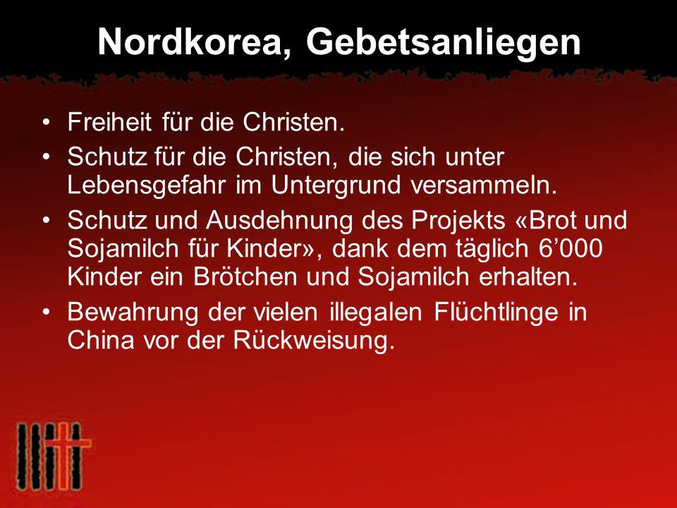 Nordkorea, Gebetsanliegen Freiheit für die Christen. Schutz für die Christen, die sich unter Lebensgefahr im Untergrund versammeln. Schutz und Ausdehn