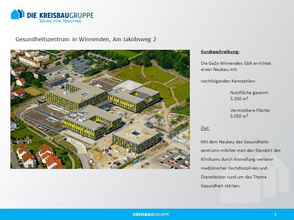 KREISBAUGRUPPE 1 Gesundheitszentrum in Winnenden, Am Jakobsweg 2 Kurzbeschreibung: Die GeZe Winnenden GbR errichtet einen Neubau mit nachfolgenden Ken
