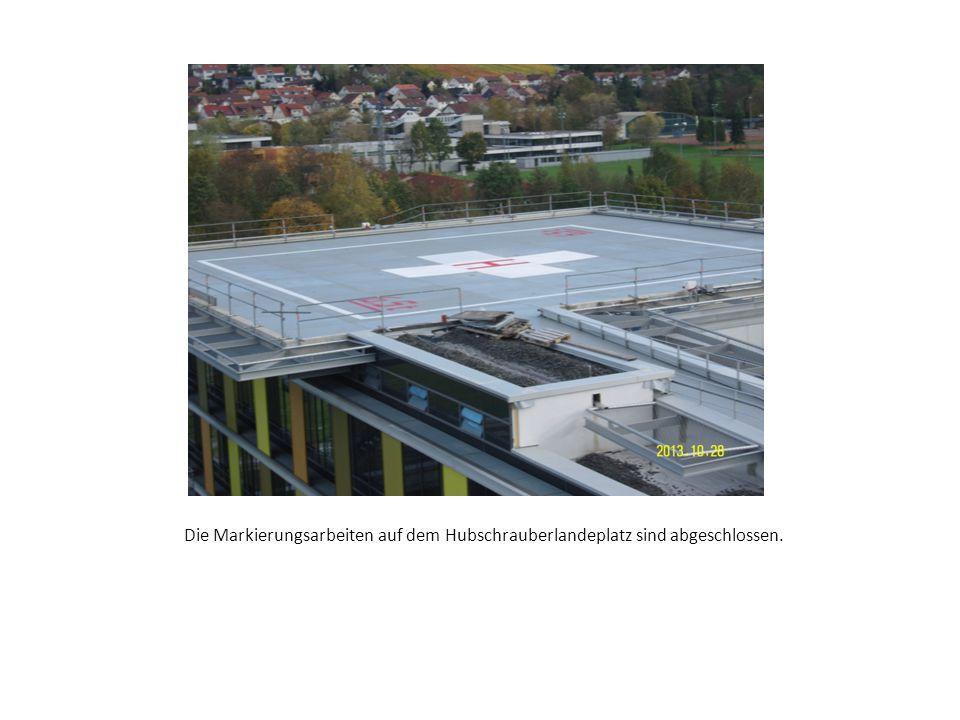 Die Markierungsarbeiten auf dem Hubschrauberlandeplatz sind abgeschlossen.