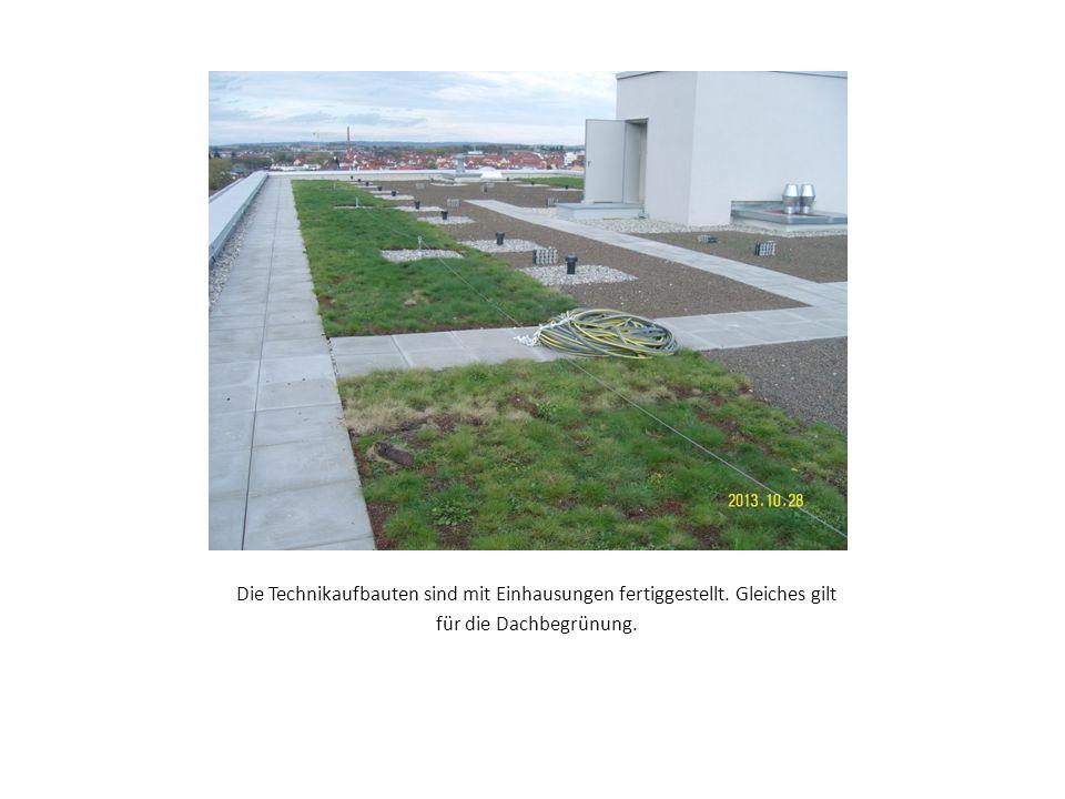 Die Technikaufbauten sind mit Einhausungen fertiggestellt. Gleiches gilt für die Dachbegrünung.
