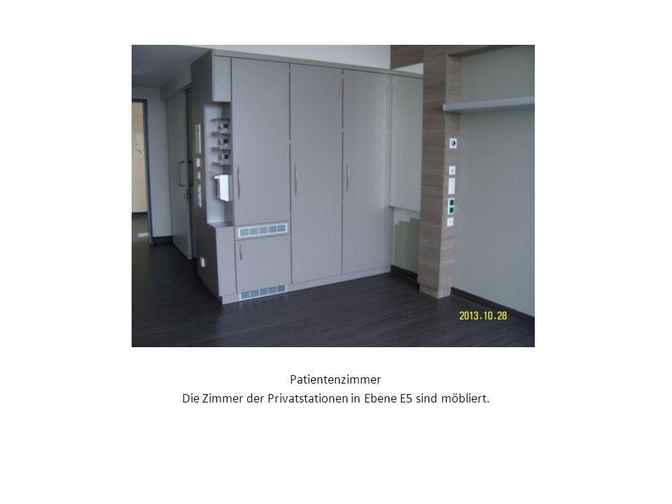 Patientenzimmer Die Zimmer der Privatstationen in Ebene E5 sind möbliert.