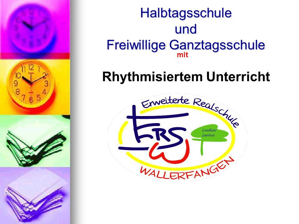 Planung der FGTS Einrichtung einer Ganztagsschule an der ERS Wallerfangen Gesamtkonferenz vom 15.