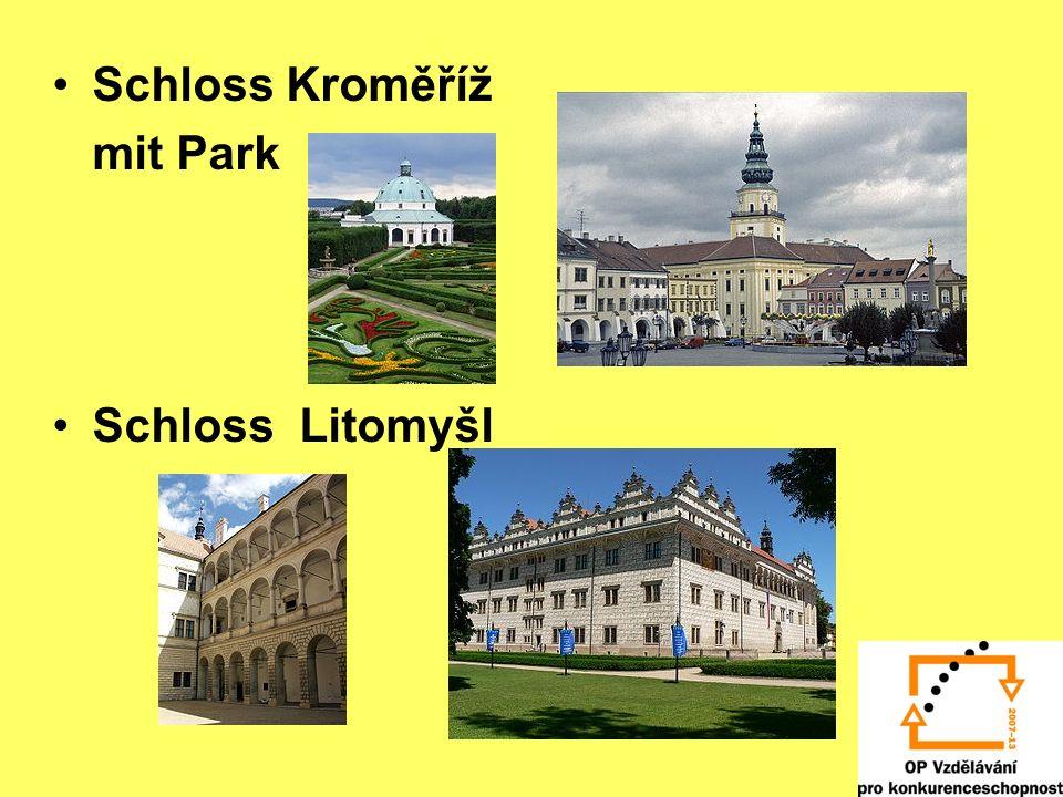 Schloss Kroměříž mit Park Schloss Litomyšl