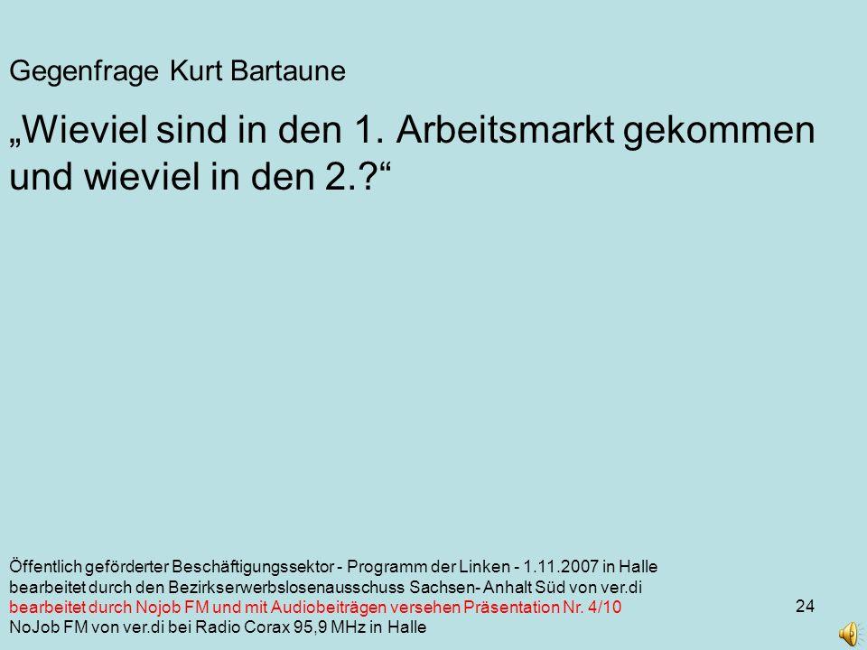 24 Gegenfrage Kurt Bartaune Wieviel sind in den 1.