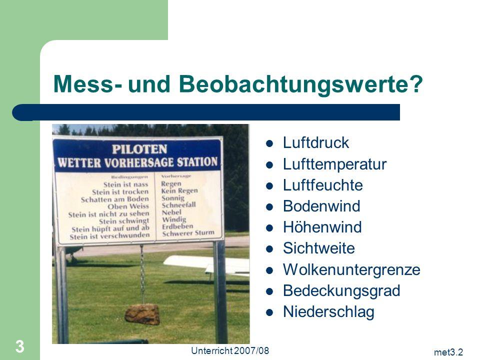 met3.2 Unterricht 2007/08 4 Wie wird gemessen.