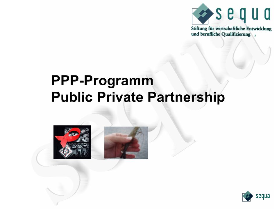 sequa PPP-Programm Public Private Partnership