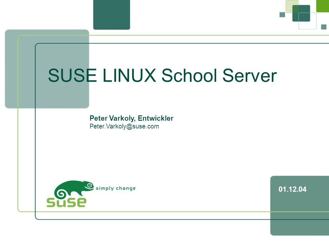23 SUSE LINUX School Server, Peter Varkoly, Entwickler,, 01.12.04 Megaschulserver Schule 1 Schule 2 Schule 3 Schule sehr viel FW Zentraler Schulserver I.