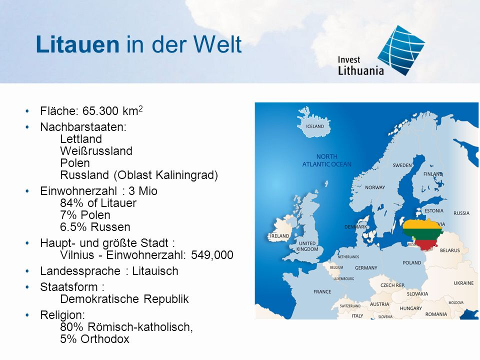 Einmalige Chancen: Verkehr und Logistik (1) Als Hauptverkehrsknotenpunkt in der Region ist Litauen das Bindegliedzwischen der EU und dem Osten (EU- Transportkommission) zwei Transportwege (I und IX B) und ihre Abzweige (IA und IXD) (80 % aller europäischen Güter werden über internationale Transportwege befördert, die durch Litauen führen) nördlichster eisfreier Seehafen an der Ostküste der Ostsee: der Staatliche Seehafen Klaipėda: jährlich 30 Mio.
