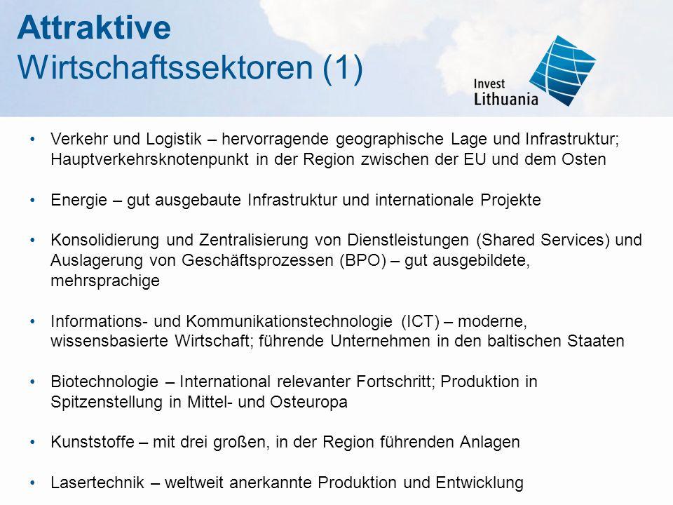 Verkehr und Logistik – hervorragende geographische Lage und Infrastruktur; Hauptverkehrsknotenpunkt in der Region zwischen der EU und dem Osten Energie – gut ausgebaute Infrastruktur und internationale Projekte Konsolidierung und Zentralisierung von Dienstleistungen (Shared Services) und Auslagerung von Geschäftsprozessen (BPO) – gut ausgebildete, mehrsprachige Informations- und Kommunikationstechnologie (ICT) – moderne, wissensbasierte Wirtschaft; führende Unternehmen in den baltischen Staaten Biotechnologie – International relevanter Fortschritt; Produktion in Spitzenstellung in Mittel- und Osteuropa Kunststoffe – mit drei großen, in der Region führenden Anlagen Lasertechnik – weltweit anerkannte Produktion und Entwicklung Attraktive Wirtschaftssektoren (1)