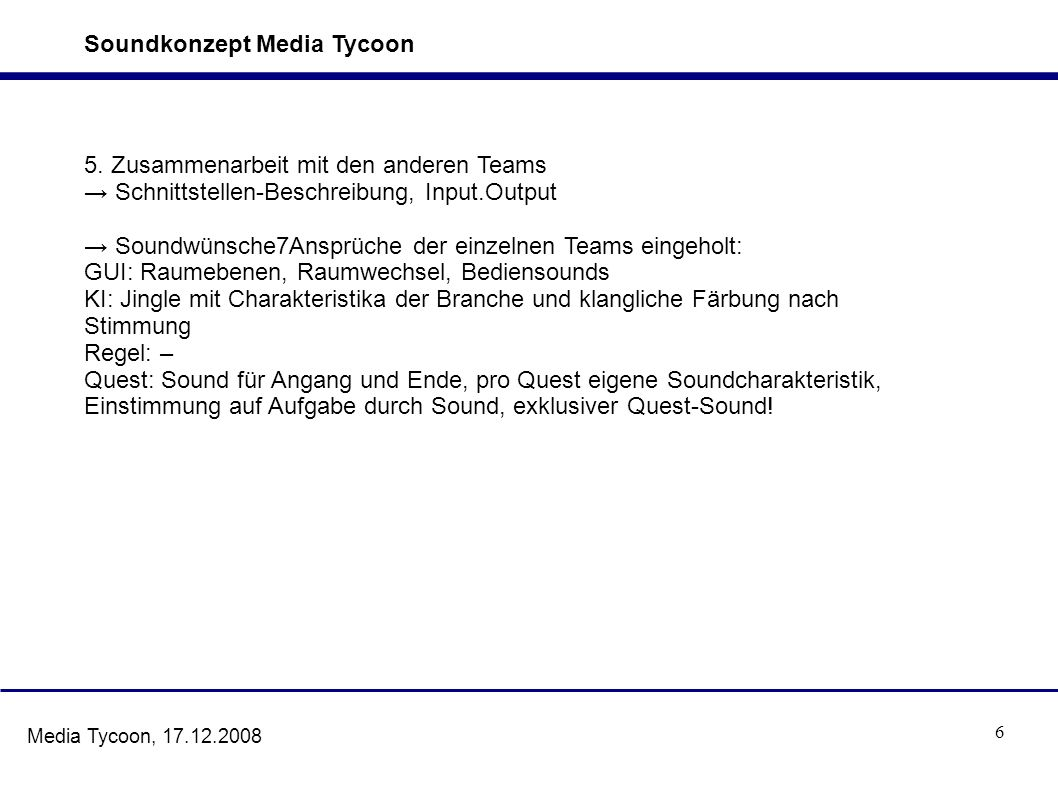 7 Media Tycoon, 17.12.2008 6.