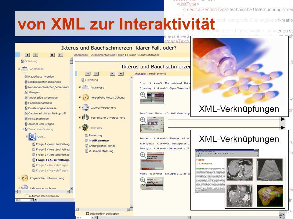 XML content MedicMed multimedia education: internet campus medicine MedicCaseML Autorenumgebung medizinische Fälle als Beispiel beliebige inhaltliche Darstellung je nach didaktischem Konzept und Ausbildungs- stand multilinguale Option Applikationsunabhängige Inhalts- speicherung MedicCaseML installationsfreies Web-Based Authoring gemeinsam verabschiedeter Datenstandard für vier CBL-Systeme in der Medizin Perspektive –MedicSimML