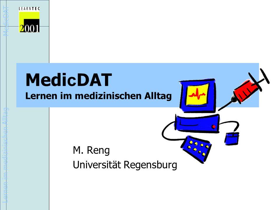 Lernen im medizinischen Alltag MedicDAT Medi c DAT Lernen im medizinischen Alltag M.