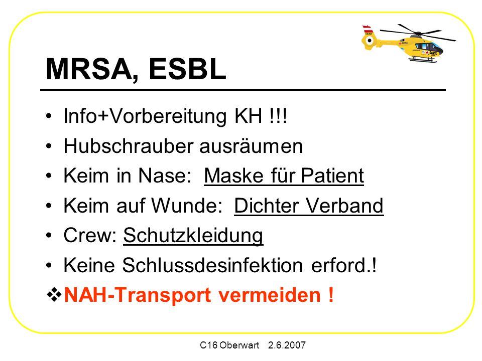 C16 Oberwart 2.6.2007 MRSA, ESBL Info+Vorbereitung KH !!.