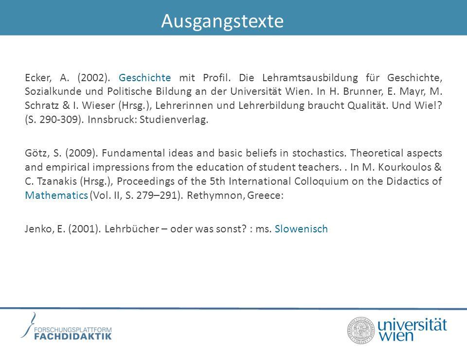 Ausgangstexte Ecker, A.(2002). Geschichte mit Profil.