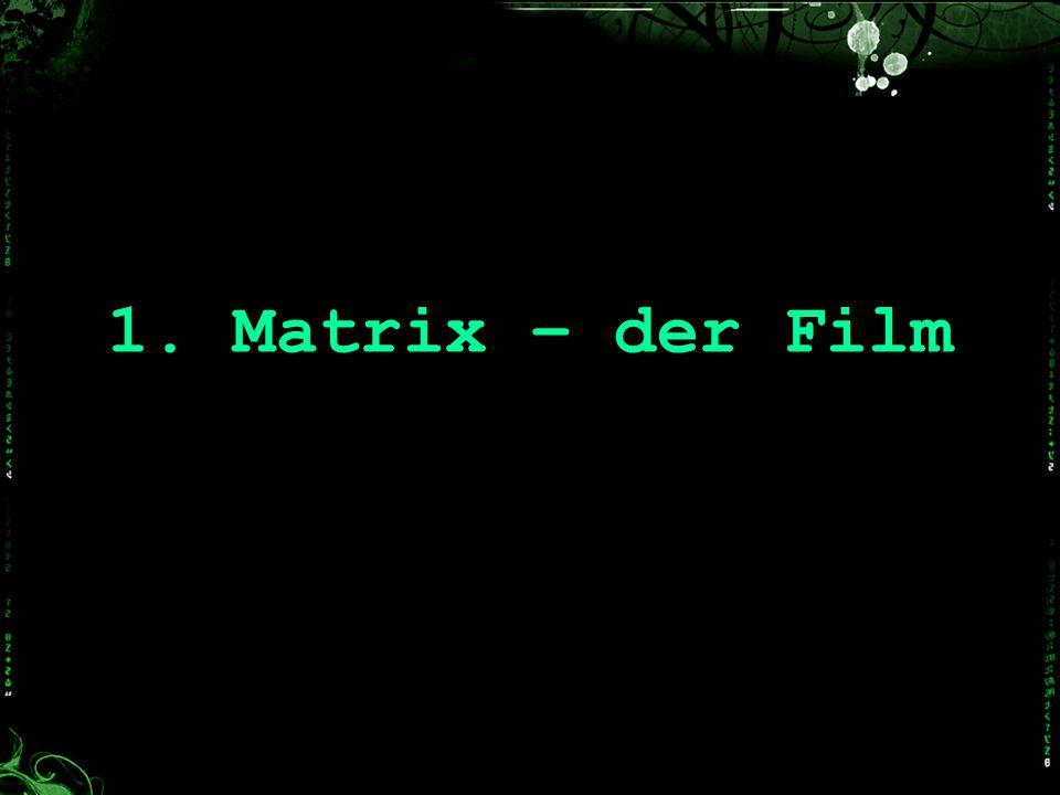 Wahrnehmung & Wirklichkeit René Descartes (1596-1650) –B–Begründer des modernen Rationalismus Der Bezug zu The Matrix: –D–Das Seele/Leib Problem Der Körper kann nicht ohne Seele leben –D–Descartes böser Dämon Der böse Dämon, der das Denken beeinflusst –D–Die Unzuverlässigkeit der Sinne Die Täuschung der Sinne innerhalb der Matrix –Cogito, ergo num = Ich denke, also bin ich Die Erkenntis, dass man seine Wirklichkeit selbst denken muss