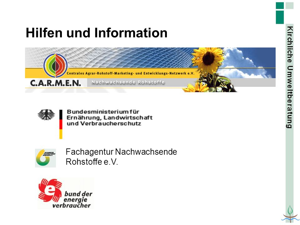 Hilfen und Information Fachagentur Nachwachsende Rohstoffe e.V.
