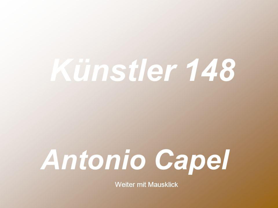 Antonio Capel Künstler 148 Weiter mit Mausklick