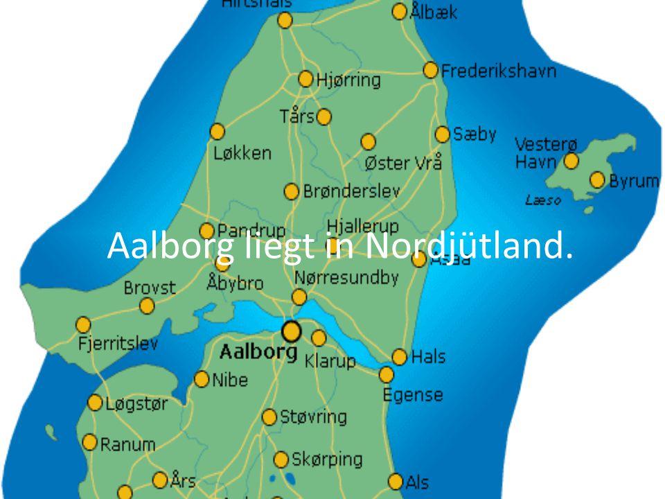 Aalborg liegt in Nordjütland.