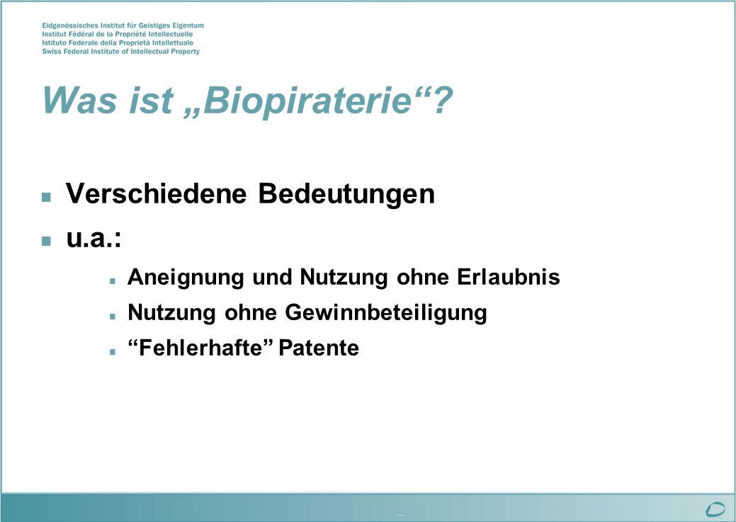 … Was ist Biopiraterie.