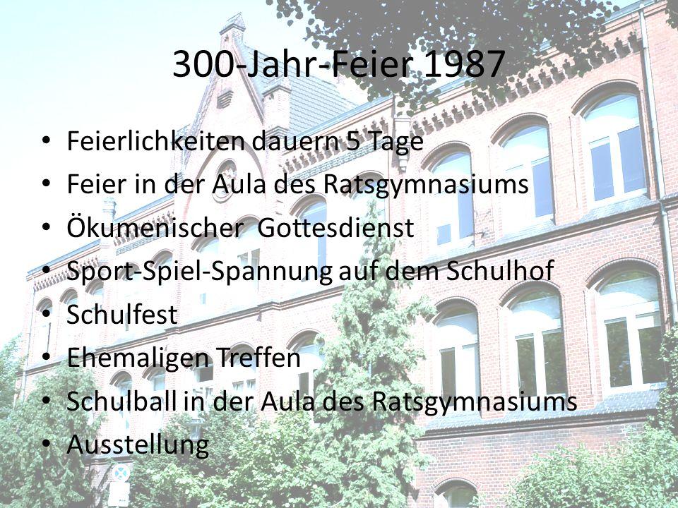 300-Jahr-Feier 1987 Feierlichkeiten dauern 5 Tage Feier in der Aula des Ratsgymnasiums Ökumenischer Gottesdienst Sport-Spiel-Spannung auf dem Schulhof