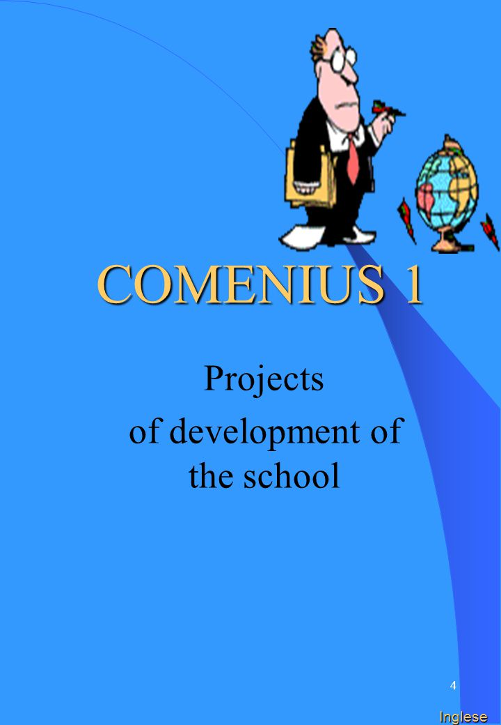 44 Inglese Meetings of project RECIPIENTSDURATION Teachers, pupils and personnel not teacher 1 week at the most