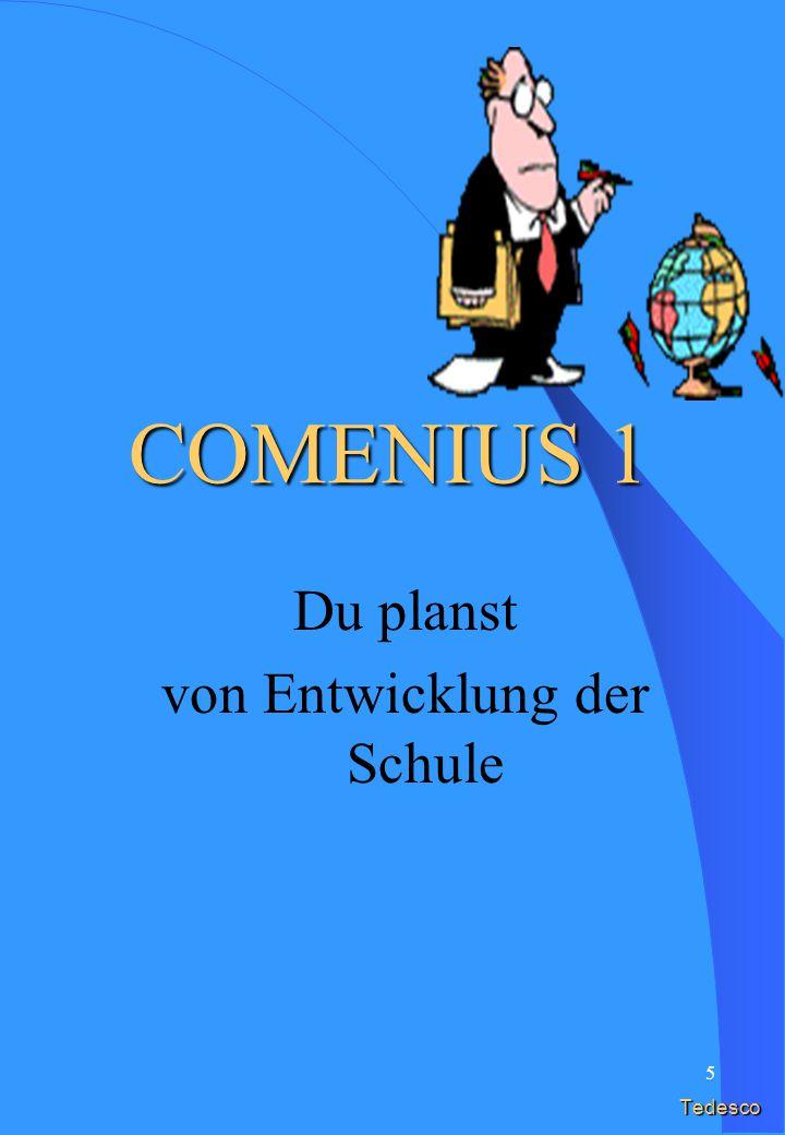 5 Tedesco Du planst von Entwicklung der Schule COMENIUS 1