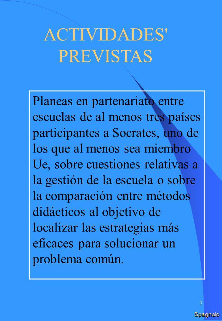 27 Spagnolo FINANCIACIÓN Importo estándar anual, por las actividades del proyecto Fino a 2000 euro per il coordinatore.
