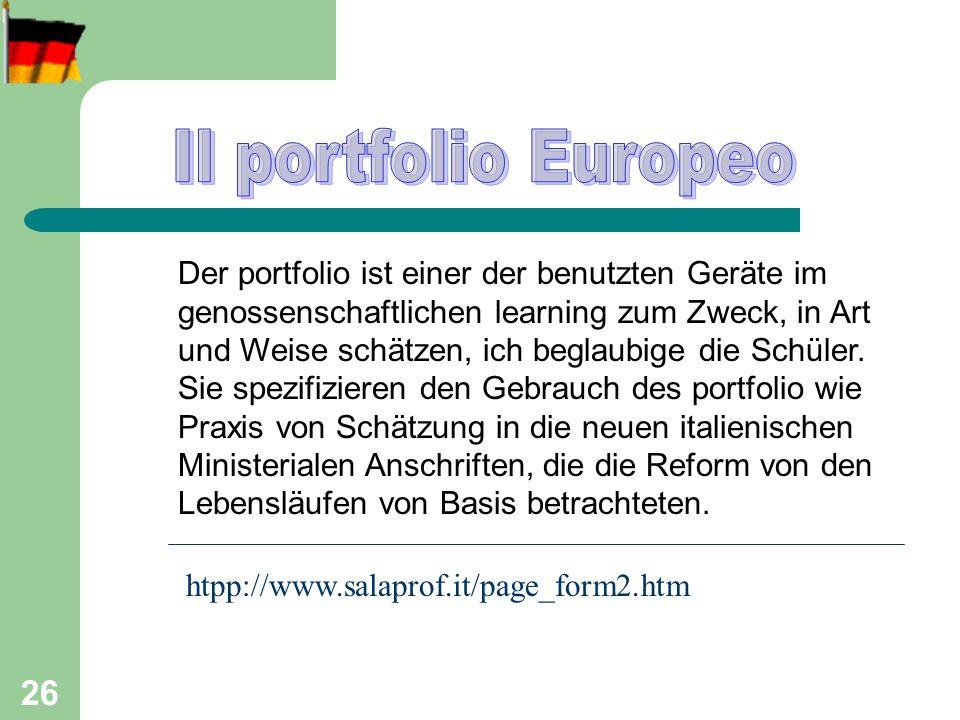 27 Un portfolio può avere per esempio la seguente scansione: 1.