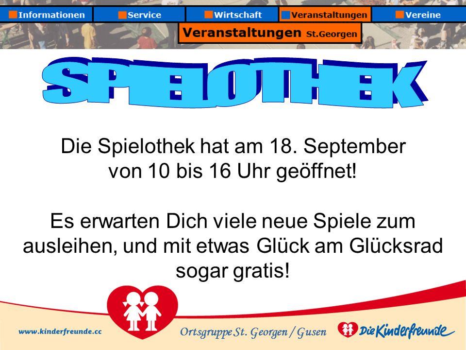 Ortsgruppe St. Georgen / Gusen Die Spielothek hat am 18.